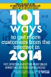 101 Ways to Get More Customers from the Internet in 2014: Fast, effective and future-proof online marketing strategies for businesses: 3 (Online Marketing Guides from Exposure Ninja)